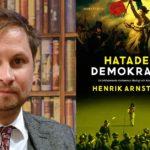 Så funkar demokrati, egentligen! Föreläsning med Henrik Arnstad